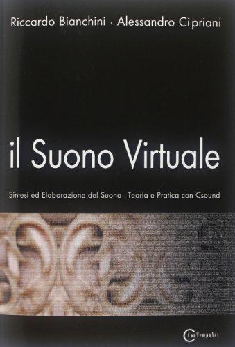 Il Suono Virtuale by Riccardo Bianchini (2001-06-06)