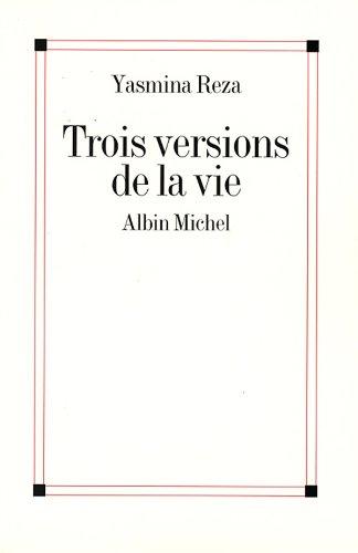 Livres Trois Versions de la vie pdf ebook