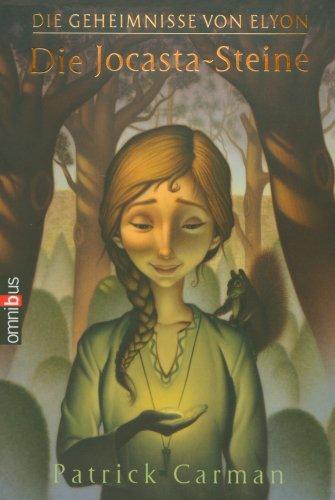 Die Geheimnisse von Elyon: Die Jocasta-Steine