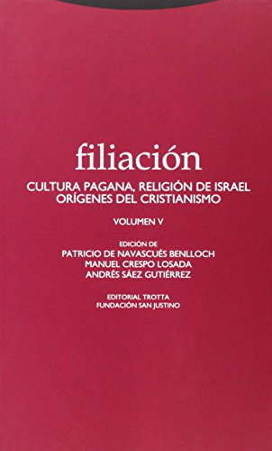 Filiación V (Estructuras y Procesos. Religión) por Patricio de Navascués Benlloch