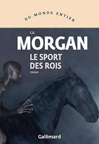Le sport des rois : roman