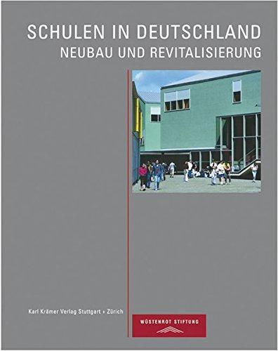 Schulen in Deutschland: Neubau und Revitalisierung