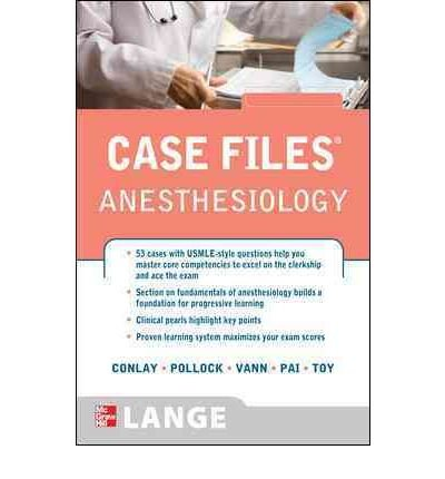 [(Case Files Anesthesiology)] [Author: Lydia Ann Conlay] published on (November, 2010)