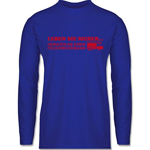 Feuerwehr - Leben Sie sicher - Longsleeve / langärmeliges T-Shirt für Herren Royalblau