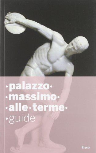 Palazzo Massimo alle terme. Ediz. inglese