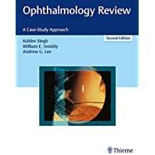 Ophthalmology Review: A Case-Study Approach (English Edition)
