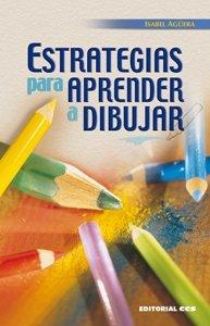 Descargar Libro Estrategias para aprender a dibujar (Técnicas y habilidades) de Isabel Agüera
