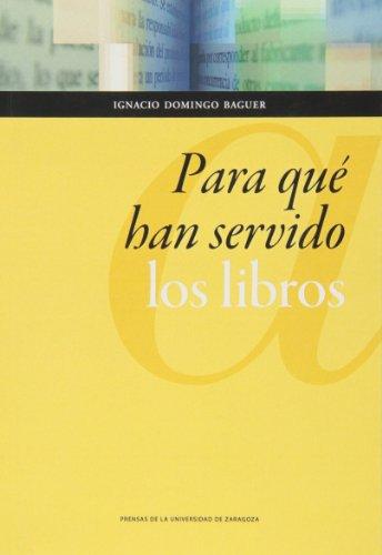 Para qué han servido los libros (Humanidades) por Diego Redolar Ripoll