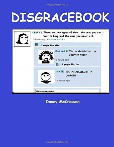 Disgracebook (The anti social network)