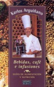 Descargar Libro Bebidas, Cafe E Infusiones - Guia Alimentacion Y Nutricion 7 de Unknown