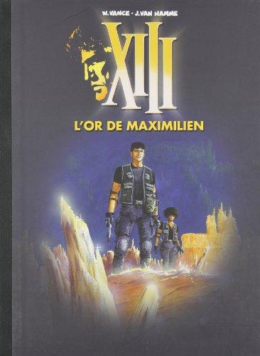 XIII, Tome 16 : L'or de Maximilien