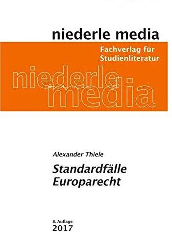 Standardfälle Europarecht: 2017
