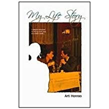 My Life-story (Fiction): I always believed in living each day at a time until...