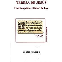 Teresa de Jesús: Escritos para el lector de hoy