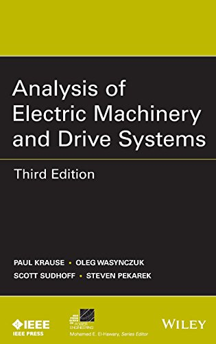 Analysis of Electric Machinery and Drive Systems (IEEE Series on Power Engineering)