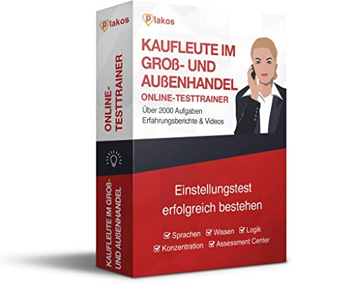 Kaufmann/-frau für Groß- und Außenhandel Einstellungstest: Interaktive und authentische Aufgaben zu Sprache, Konzentration, Allgemeinwissen & Logik | Spezifische Tests im Bereich Kauf & Handel