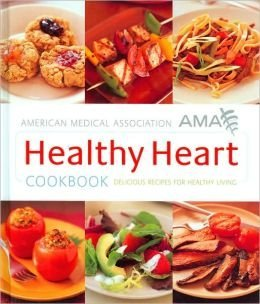 healthy-heart-cookbook-by-american-medical-association-ama-2008-08-02