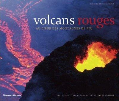 Volcans rouges : Au coeur des montagnes de feu