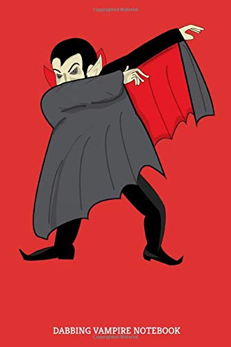 Dabbing Vampire Notebook: Dabbender Dracula Notizbuch | Halloween-Party Gästebuch | Monster | Hip-Hop Dabbing Vampir Journal - 120 Linierte Seiten Notizblock