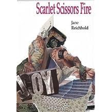Scarlet Scissors Fire