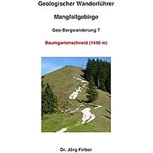 Geo-Bergwanderung 7 Baumgartenschneid (1444 m)