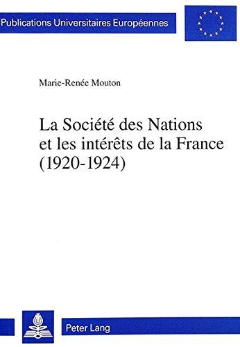 Le Société des Nations et les intérêts de la France: 1920-1924