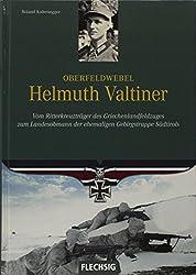 Oberfeldwebel Helmuth Valtiner (Ritterkreuzträger)