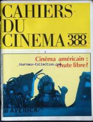 Max Mon Amour - CAHIERS DU CINEMA [No 388] du 01/10/1986