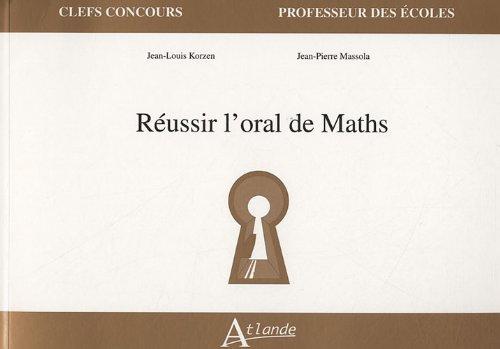 Réussir l'oral de Math