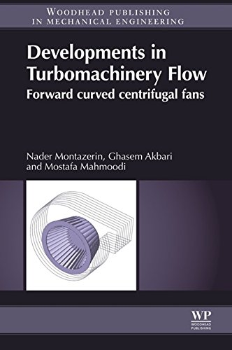 Developments in Turbomachinery Flow: Forward Curved Centrifugal Fans (English Edition)