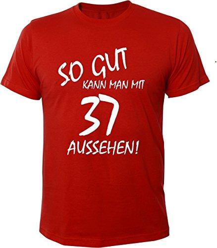 Mister Merchandise Cooles Herren T-Shirt So gut kann man mit 37 aussehen! Jahre Geburtstag Rot