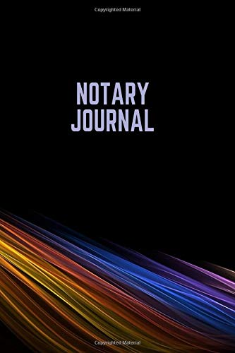 Notary Journal: Template Tracking Notary Record Book Keeper Administrative Affairs Notebook Journal for Write-In & Sign-In Large Print Size 6