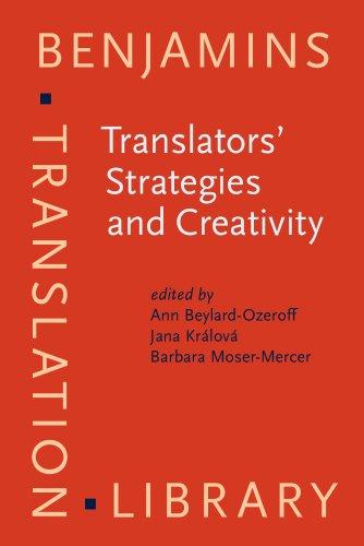 Translators' Strategies and Creativity: Selected Papers from the 9th International Conference on Translation and Interpreting, Prague, September 1995. ... Popovič (Benjamins Translation Library)