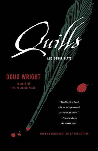 Quills and Other Plays