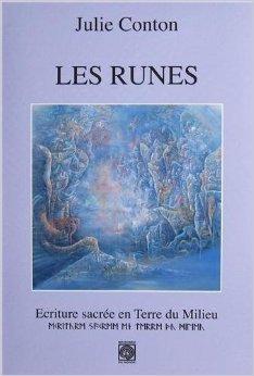 Les runes : Ecriture sacrée en Terre du Milieu de Julie Conton ( 18 décembre 2012 )