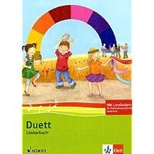 Duett / Allgemeine Ausgabe ab 2010: Duett - Liederbuch 1.-4. Schuljahr