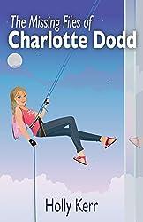 The Missing Files of Charlotte Dodd: A Charlotte Dodd novella