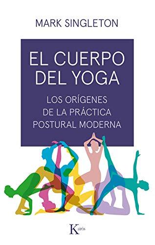 El Cuerpo Del Yoga (Ensayo)