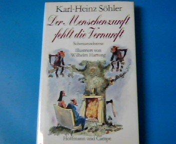 Buchseite und Rezensionen zu 'Der Menschenzunft fehlt die Vernunft. Schmunzelverse' von Karl-Heinz Söhler