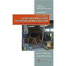 Manual para la Auto Construcción de Generadores Eólicos