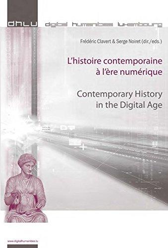 L'histoire contemporaine a l'ere numerique - Contemporary History in the Digital Age