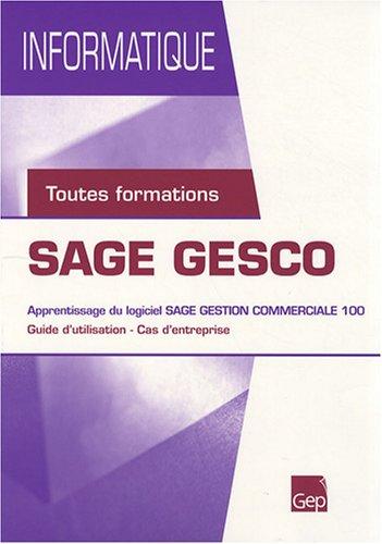 SAGE GESCO : Apprentissage du logiciel SAGE gestion commerciale 100