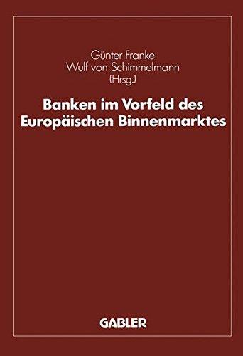 Banken im Vorfeld des Europäischen Binnenmarktes