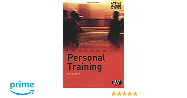 Personal Training (Active Learning in Sport Series)