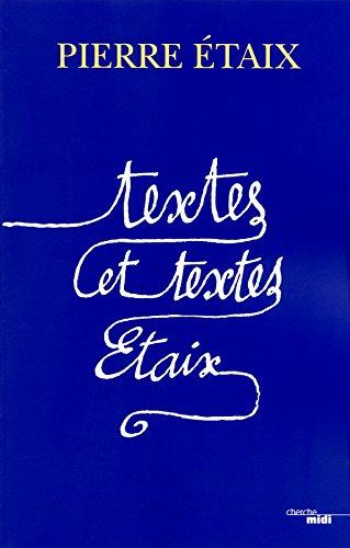 Textes et textes taix (nouvelle dition augmente)