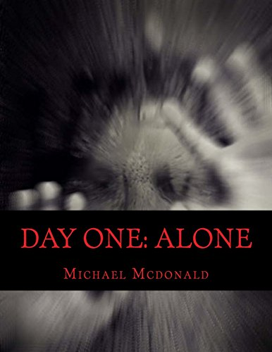 day-one-alone