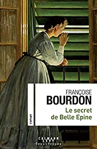 Le secret de Belle Epine par Françoise Bourdon