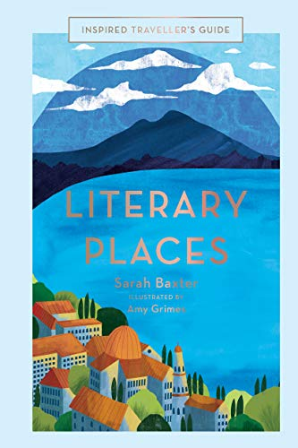 Literary Places (Inspired Traveller's Guides) (English Edition) -
