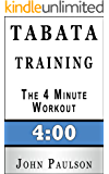 Tabata Training: The 4 Minute Workout (English Edition)