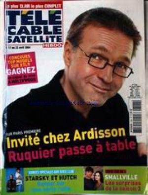TELE CABLE SATELLITE HEBDO [No 728] du 17/04/2004 - INVITE